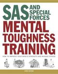 SAS and Special Forces Mental Toughness Training