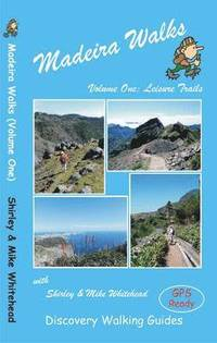 Madeira Walks: Volume 1
