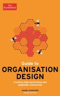 Economist Guide to Organisation Design 2nd edition