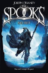 The spook's secret / Joseph Delaney ; illustrated by David Wyatt.