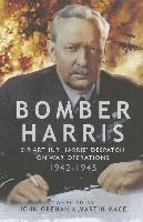 Bomber Harris: Sir Arthur Harris' Despatch on War Operations 1942-1945