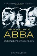 Abba: Bright Lights Dark Shadows