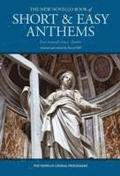 The New Novello Book of Short &; Easy Anthems