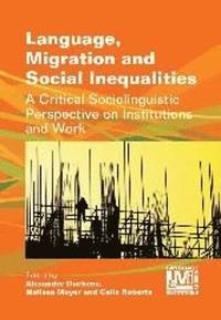 Language, Migration and Social Inequalities