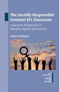 The Socially Responsible Feminist EFL Classroom