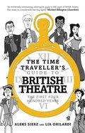 Time Traveller's Guide to British Theatre