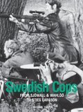 Swedish Cops - from Sjawall &; Wahlaa to Stieg Larsson