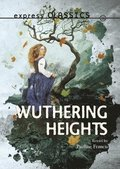 Express Classics: Wuthering Heights