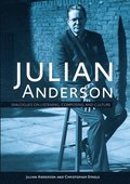 Julian Anderson - Dialogues on Listening, Composing and Culture