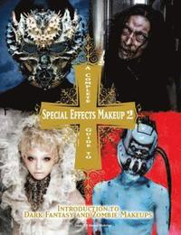 Complete Guide to Special Effects Makeup 2
