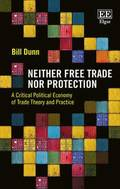 Neither Free Trade Nor Protection