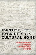 Identity, Hybridity and Cultural Home