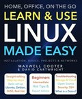 Learn &; Use Linux Made Easy