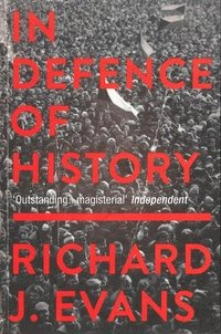 In Defence Of History