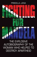 Fighting for Mandela