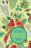 The Little Book of Colouring: Tropical Paradise