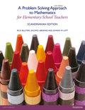 A Problem-Solving Approach to Mathematics for Elementary School Teachers (Scandinavian Edition)
