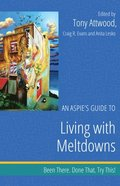 Aspie's Guide to Living with Meltdowns