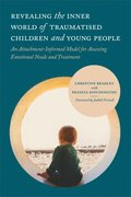 Revealing the Inner World of Traumatised Children and Young People