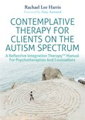 Contemplative Therapy for Clients on the Autism Spectrum
