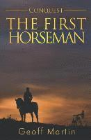 Conquest: The First Horseman