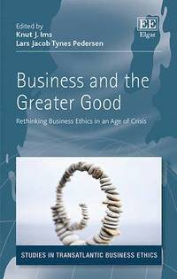 Business and the Greater Good