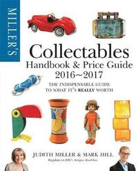 Miller's Collectables Handbook &; Price Guide 2016-2017