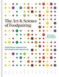 The Art &; Science of Foodpairing