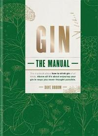 Gin The Manual