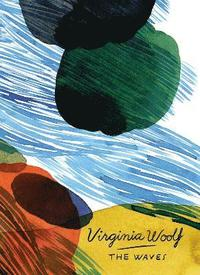 The Waves (Vintage Classics Woolf Series)