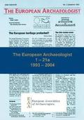 The European Archaeologist: 1 - 21a