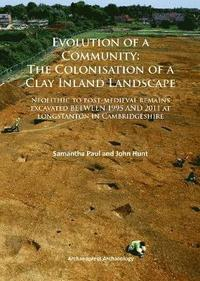 Evolution of a Community: The Colonisation of a Clay Inland Landscape