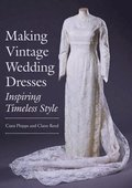 Making Vintage Wedding Dresses