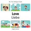 My First Bilingual Book-Love (English-German)