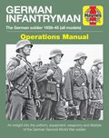German Infantryman Operations Manual