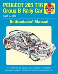 Peugeot 205 T16 Owners' Workshop Manual