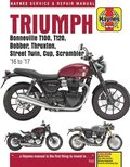 Triumph Bonneville, T100, T120, Bobber, Thruxton, Street Twin, Cup, Scrambler Service &; Repair Manual (2016 to 2017)