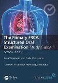The Primary FRCA Structured Oral Exam Guide 1