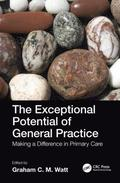 The Exceptional Potential of General Practice
