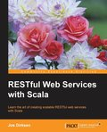 RESTful Web Services with Scala