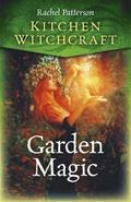 Kitchen Witchcraft: Garden Magic