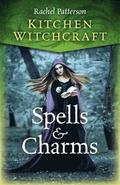Kitchen Witchcraft: Spells &; Charms