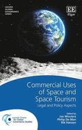 Commercial Uses of Space and Space Tourism