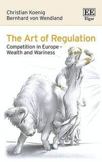 The Art of Regulation