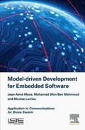 Model Driven Development for Embedded Software