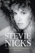 Stevie Nicks: Visions, Dreams &; Rumours Revised Edition