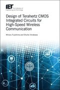 Design of Terahertz CMOS Integrated Circuits for High-Speed Wireless Communication
