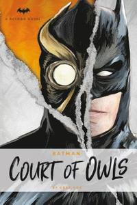 DC Comics Novels - Batman: The Court of Owls