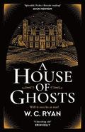 A House of Ghosts