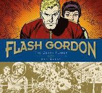 Flash Gordon Sundays: Volume 1 The Death Planet